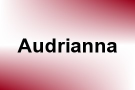 Audrianna name image