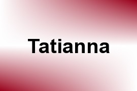 Tatianna name image