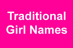 Traditional girl names